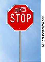 Don\'t stop sign
