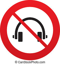 Don`t use Headphones sign icon. Earphones button. Red prohibition sign. Stop symbol. Vector