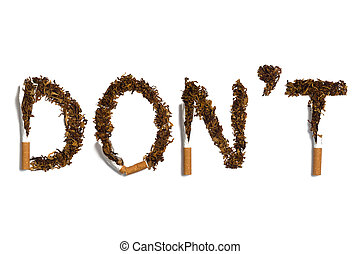 DONT written with destroyed cigaret