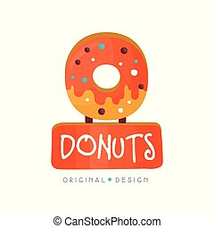Donut logo original design, bakery and pastry shop label vector Illustration on a white background