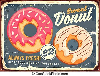 Donuts retro commercial sign design. Vintage sign board for bakery or candy shop.