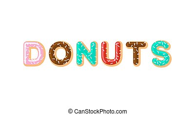 Donuts typography. pie alphabet. Baked in oil letters. Chocolate icing and sprinkling. Food lettering. Doughnut