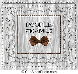 Doodle frames: VECTOR set with bow on light wood.