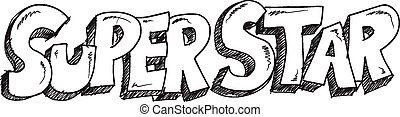Doodle Sketch Super Star Vector Art - Doodle Sketch Super...