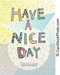 have a nice day poster - doodle style have a nice day poster...