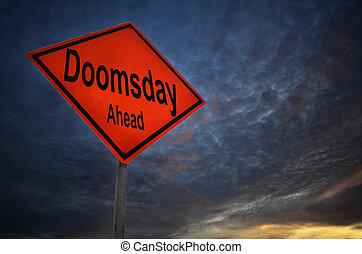doomsday, avertissement, devant, panneaux signalisations