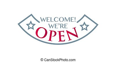 door sticker welcome we are open. Isolated object
