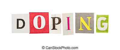 doping, inschrift, gemacht, von, ausschneiden, briefe