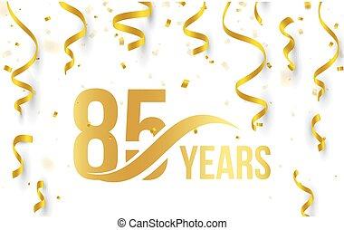 doré, 85th, or, couleur, nombre, anniversaire, élément, 85, isolé, blanc, logo, illustration, anniversaire, rubans, fond, confetti, années, tomber, carte, icône, mot, salutation, vecteur