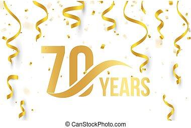 doré, or, couleur, nombre, anniversaire, élément, isolé, blanc, logo, 70th, illustration, anniversaire, rubans, fond, 70, confetti, années, tomber, carte, icône, mot, salutation, vecteur