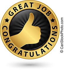 dorado, grande, arriba, pulgar, felicitaciones, ilustración, etiqueta, trabajo, vector