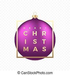 dorado, pelota, frame., banner., púrpura, pegatina, moderno, tipografía, o, realista, vector, saludos, plano de fondo, navidad, transparente