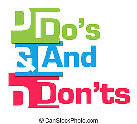 Dos And Donts Abstract Colorful - Dos and donts text over ...
