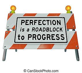 doskonałość, jest, blokada drogi, do, postęp, bariera,...