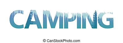 Double exposure Camping text letter with pine forest...