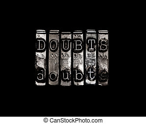 Doubt or doubts concept