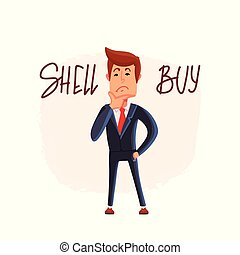 Doubtful stock exchange market trader holding a hand on chin analyzing index, to buy or sell shares or equity. Financial market businessman. Vector.