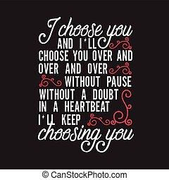 doute, garder, mariage, choisir, choisir, citations, sur, you., pulsation, ll, slogan, bon, vous, sans, tee., pause