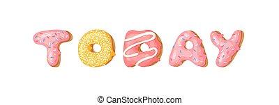 doux, illustration, dessiné, aujourd'hui, dessin animé, vecteur, réel, créatif, main, donut., art, cuire, dessin, bun., travail, mot