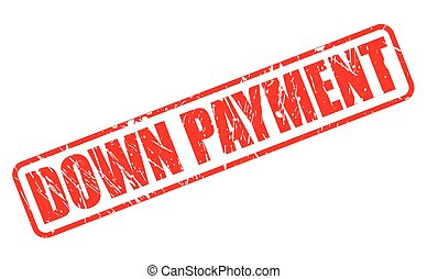 DOWN PAYMENT red stamp text