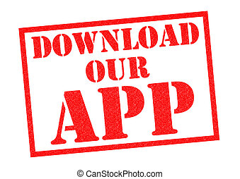 DOWNLOAD OUR APP red Rubber Stamp over a white background.