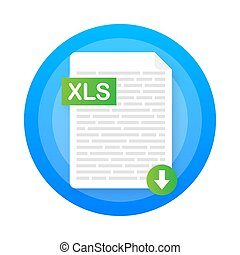 Download XLS button on laptop screen. Downloading document concept. File with XLS label and down arrow sign. Vector illustration