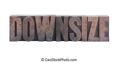 downsize in old ink-stained wood type