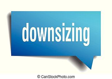 downsizing blue 3d speech bubble - downsizing blue 3d square...