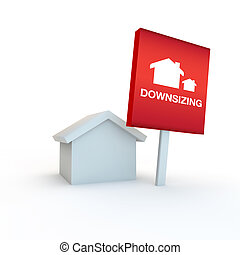 downsizing home to a smaller one - red sign on a white...