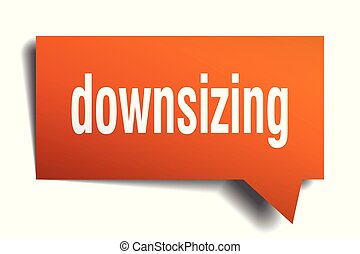 downsizing orange 3d speech bubble - downsizing orange 3d...