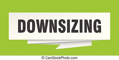 downsizing sign. downsizing paper origami speech bubble....