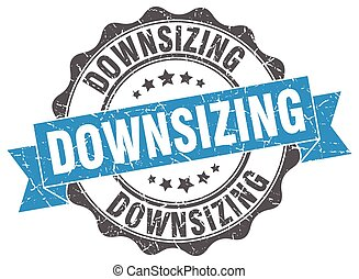downsizing stamp. sign. seal