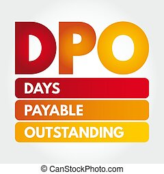 DPO - Days Payable Outstanding acronym, business concept ...