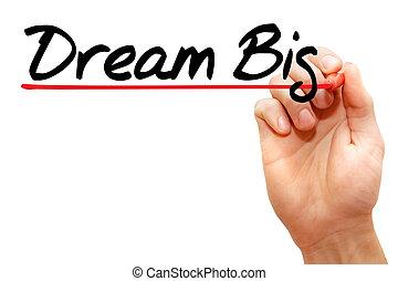 drøm, stor
