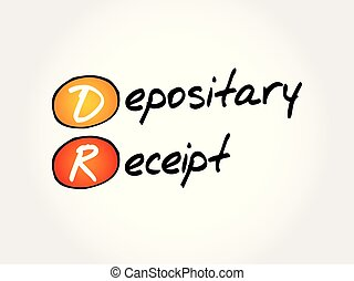 DR - Depositary Receipt acronym, business concept background