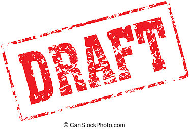 draft - Grungy ink stamp, vector format very easy to edit