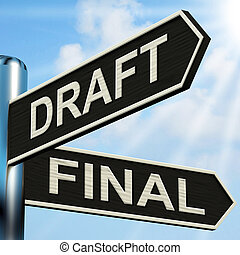 Draft Final Signpost Means Writing Rewriting And Editing -...