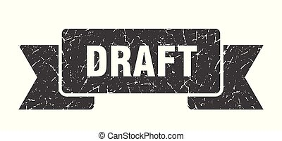 draft grunge ribbon. draft sign. draft banner