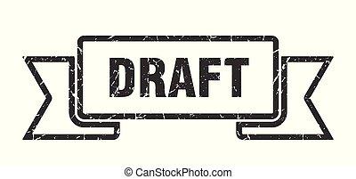 draft grunge ribbon. draft sign. draft banner