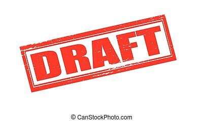 Draft - Stamp with word draft inside, vector illustration