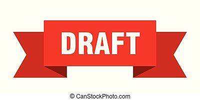 draft ribbon. draft isolated sign. draft banner