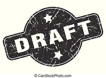 draft round grunge isolated stamp