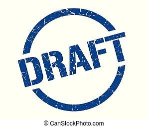 draft stamp - draft blue round stamp