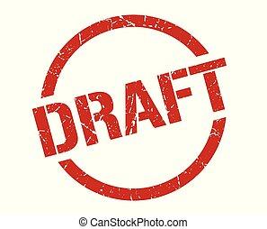 draft stamp - draft red round stamp
