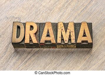 dramat, wypowiedzieć drewno, typ