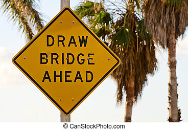Draw Bridge Sign