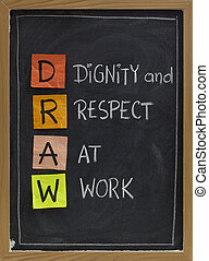 DRAW (dignity and respect at work) - workplace culture acronym, white chalk handwriting, colorful sticky notes on blackboard