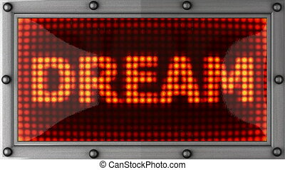 dream  announcement on the LED display