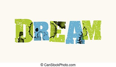 Dream Concept Colorful Stamped Word Illustration