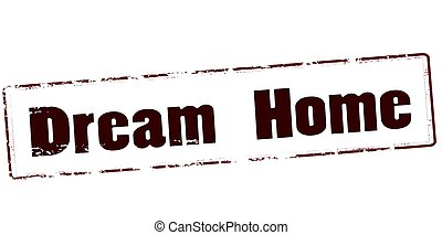 Dream home - Stamp with text dream home inside, vector...